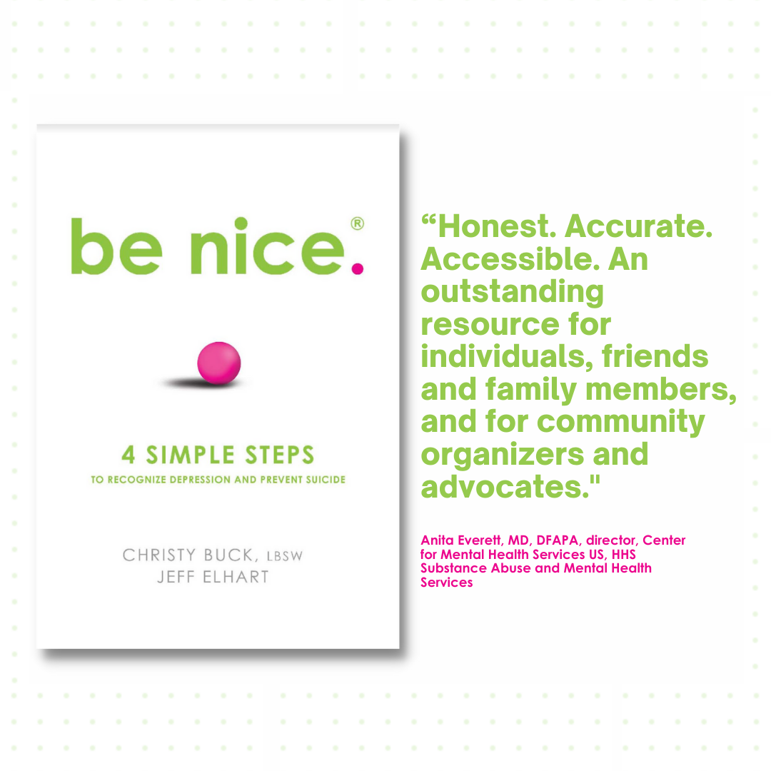 BOOK: be nice. 4 Steps to Recognize Depression and Prevent Suicide